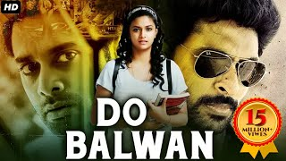 Do Balwaan - New Hindi Dubbed Movie 2018 | South Indian Movies Dubbed In Hindi Full Movie New
