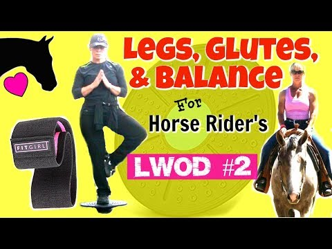 EQUESTRIAN FITNESS WORKOUT for Legs, Glutes, Balance LWOD #2 - Horse Rider Fitness