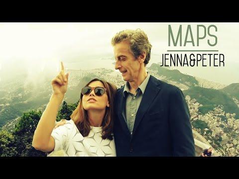 ►Maps|| Jenna Coleman & Peter Capaldi