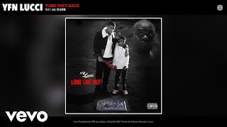 YFN Lucci - Turn They Back (Audio) ft. Lil Durk