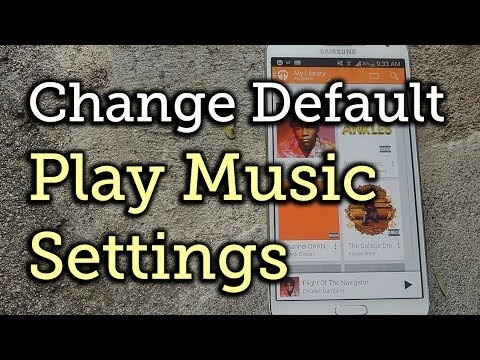 Change the Way Google Play Music Opens on Your Samsung Galaxy Note 3 [How-To]
