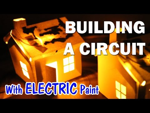 Electric Paint!  Building a Circuit