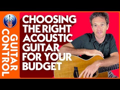 Choosing the Right Acoustic Guitar for your Budget | Guitar Control