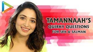 Tamannaah's Rapid Fire | Funny Questions for SRK, Salman, Prabhas | Jacqueline's Fitness | Khamoshi