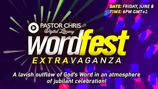 Pastor Chris:: WORDFEST EXTRAVAGANZA! -- 24hrs long event!
