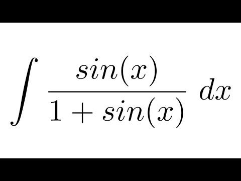 Integral of sin(x)/(1+sin(x)) (Weierstrass substitution)