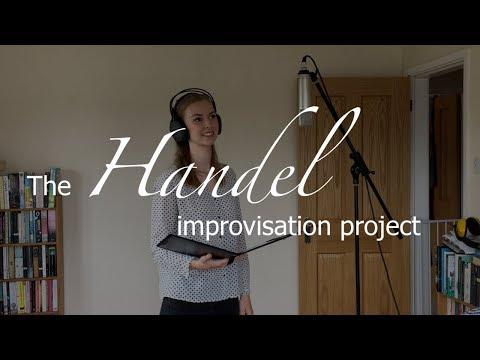 The Handel Improvisation Project, part 1 || Introduction