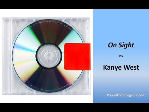 Kanye West - On Sight (Lyrics)