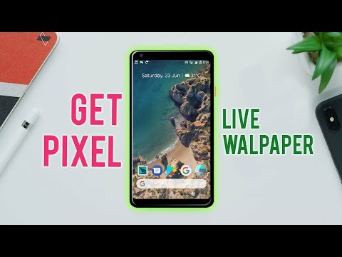How to get pixel live wallpaper in any android