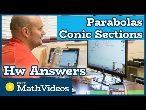Conic Sections Graphing a Parabola Homework