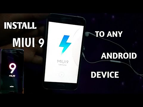 MIUI 9 For All Android Phones, Install MIUI 9 To Your Android, MIUI For Any Android..😀