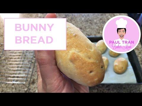 BUNNY BREAD ROLLS - Paul Tran Baker Man