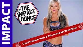 Could Summer Rae Have a Role With Impact Wrestling?