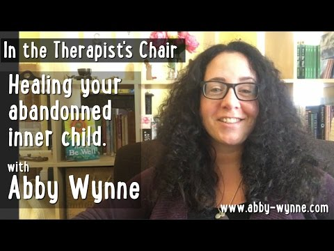 Healing your Abandoned Inner Child - In the Therapist's Chair