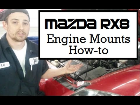 Mazda RX8 Engine Mounts How to RX-8