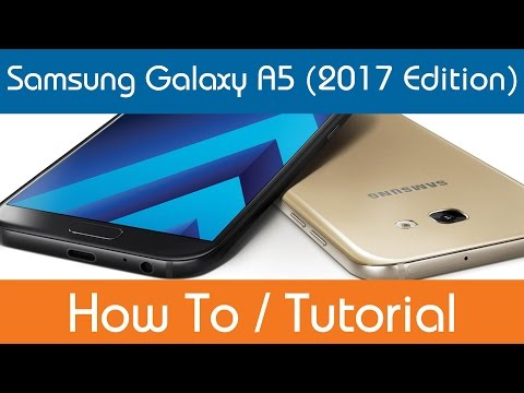 How To Set Up Samsung Galaxy A5
