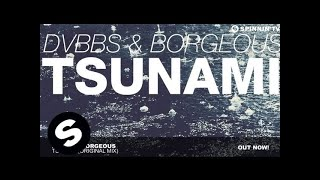 Like this track? Grab your copy on iTunes or listen on Spotify/Apple Music: https://doornrecords.lnk.to/dvbbs-borgeous-tsunami  Subscribe to Spinnin