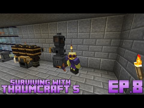 Surviving With Thaumcraft 5 :: Ep 8 - Automated Alchemy And Elemental Tools