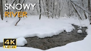 4k Snowy River - Relaxing Winter Video & Nature Sounds - Forest Snow - Ultra Hd - 2160p
