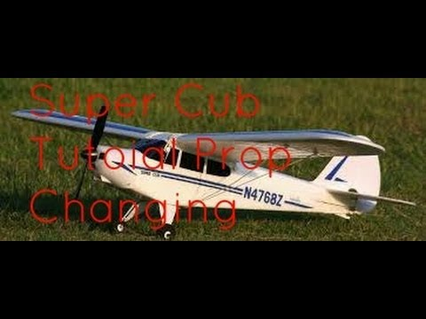 Tutorial- changing prop for Super Cub RC Plane [HD]