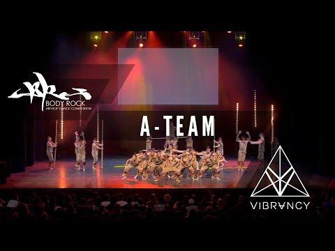 A-Team | Body Rock 2017 [@VIBRVNCY 4K] #bodyrock2017