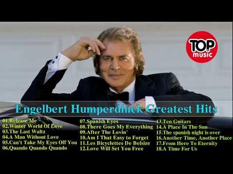 Engelbert Humperdinck Greatest Hits - Engelbert Humperdinck Playlist 2017