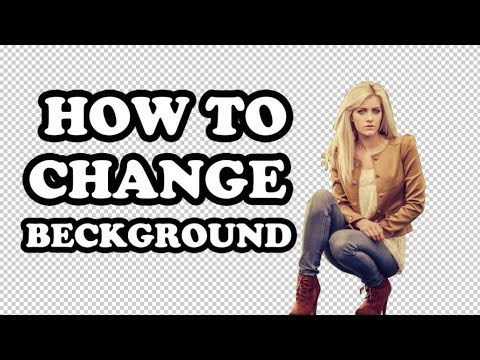 How to Change Background in Photoshop CS6 (Transparent)