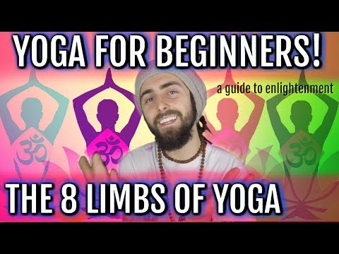 Yoga Philosophy for Beginners! (The 8 Limbs of Yoga - Patanjali)