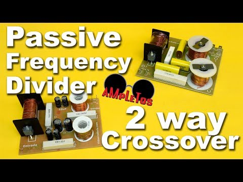 Passive frequency divider, 2 way crossover