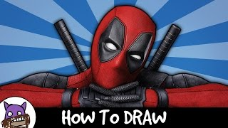 How To Draw Deadpool Feat Neef