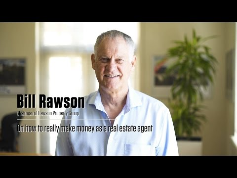 Bill Rawson on how to really make money as a real estate agent