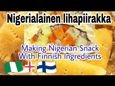 Requested: How To Make Nigerian MeatPie; Making Nigerian Pie (Lihapiirakka) with Finnish Ingredients