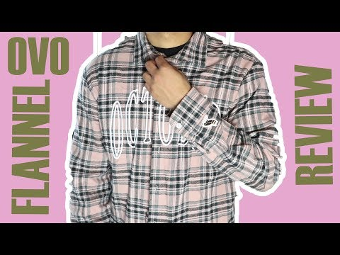 OVO Flannel Review + On Body (Octobers Very Own Merch)