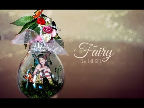 ♥ DIY Fairy in a Light Bulb//Jar ♥