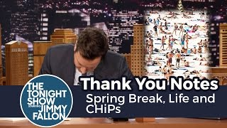 Thank You Notes: Spring Break, Life and CHiPs