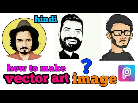 how to make vector art image by picsart | how to make cartoon image by picsart | hindi |