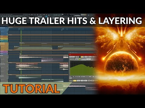 How To Write Trailer Music - Making Huge Cinematic Hits With Layering