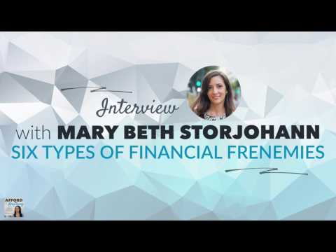 Six Types of Financial Frenemies, with Mary Beth Storjohann | Afford Anything Podcast (Ep. #51)