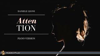 Daniele Leoni - Attention (Piano Version)