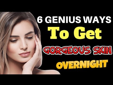 6 DIY Genius Ways to Get Gorgeous Skin Overnight