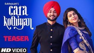 Song Teaser ► Cara Kothiyan: Rav Maan | Mack Sandhu | Releasing 26 February 2019