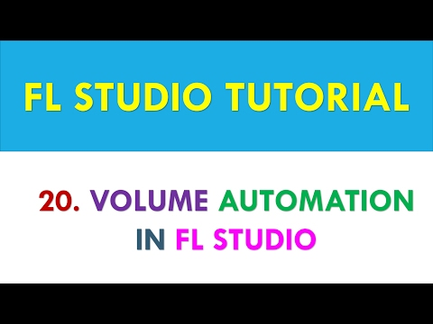 FL Studio Tutorial - How to use volume automation in FL Studio - Lesson 20