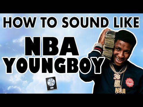 How to Sound Like NBA YOUNGBOY -