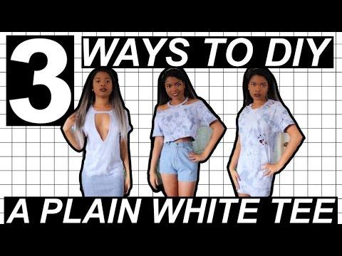 3 WAYS TO DIY A PLAIN WHITE T SHIRT