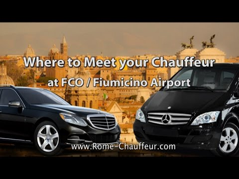 Where to Meet Your Rome Chauffeur at FCO/ Fiumicino Airport