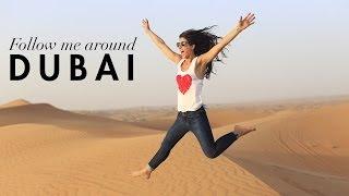 Follow Me Around: Dubai