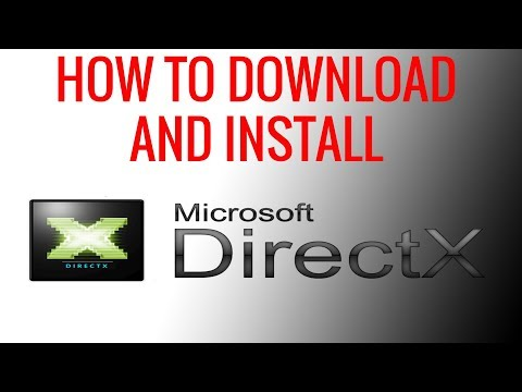 How to Download and Install The Latest Version of DirectX