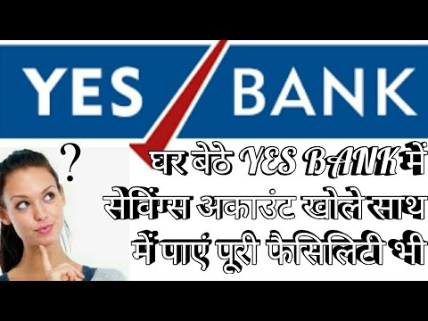 Open Saving Account In YES BANK At Home