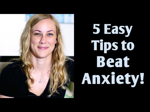 5 Easy Tips to Beat Anxiety! Mental Health Help with Kati Morton treatment therapy recovery college