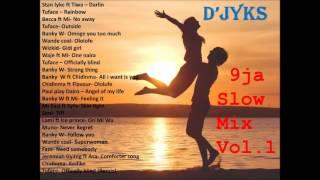Naija slow mix vol 1